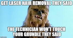 Meme Hair Removal - hair removal imgflip