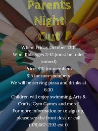friday october 13th parents night out boys u0026 girls clubs of
