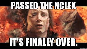 Nclex Meme - passed the nclex it s finally over frodo it s finally over meme