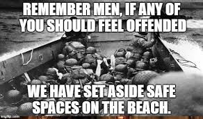 D Day Meme - d day college safe zone imgflip