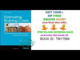 estimating building costs estimating building costs for the residential and light commercial