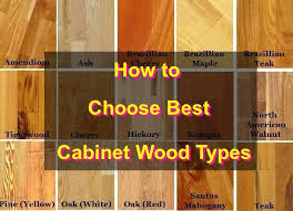 what wood is best for cabinet doors tips for cabinet doors and drawers how to choose best
