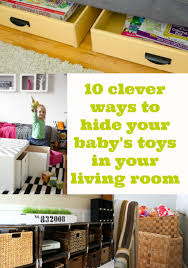 Best Toy Organizer by 10 Ways To Hide Toys In Your Living Room Mummy Alarm Déco