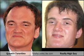 Super High Guy Meme - quentin tarantino totally looks like really high guy totally