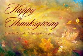 happy thanksgiving from the oceania cruises family to yours