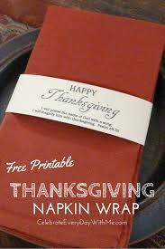 thanksgiving printable napkin wrap celebrate every day with me