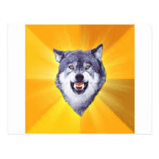 Meme Courage Wolf - courage wolf meme postcards zazzle