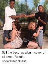 Album Cover Meme - tar still the best rap album cover of all time reddit