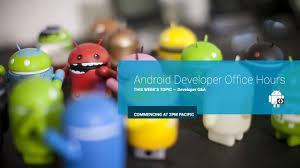 developer android android developer office hours play services