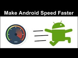 how to make android faster how to make android faster and smoother 10 tips android