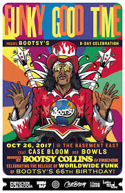funky good time celebrates the release of bootsy collins u0027 u0027world