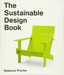 the sustainable design book rebecca proctor 9781780674735