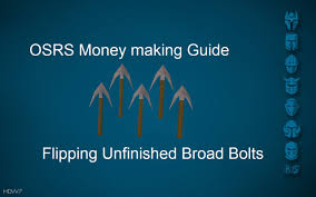 osrs money making guide flipping unfinished broad bolts youtube