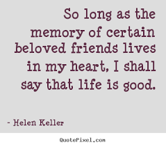 helen keller picture quote so as the memory of certain