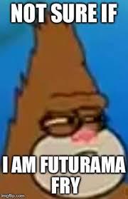 Spongebob Memes Patrick - patrick not sure if spongebob squarepants know your meme