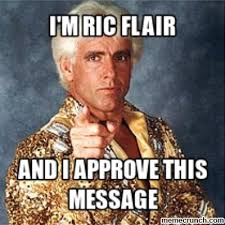 Ric Flair Memes - ric flair on twitter fakenews my man word on the street is that