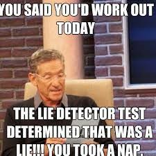 Funny Lifting Memes - funny memes google search lie detector hell pinterest