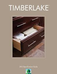 2012 specification guide by timberlake cabinetry by timberlake