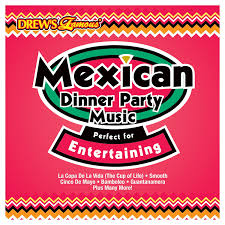 the hit crew mexican dinner party music perfect for entertaining