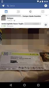 vasco bologna biglietti domani il live di vasco privati vendono biglietti a prezzo triplicato