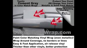 Paint Color Matching by Toyota Cement Gray Vinyl Wrap Paint Color Matching Wrap 1h5 Youtube