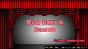 Radio Show Women Red Horse Ranch Old Time Radio 26 Cookie And Arizona Reminisce