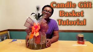 candle gift baskets how to make a candle basket giftbasketappeal
