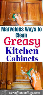 best cleaner for greasy kitchen cupboards marvelous ways to clean greasy kitchen cabinets cleaning