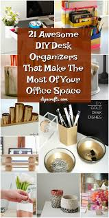 21 Awesome DIY Desk Organizers That Make The Most Of Your Office