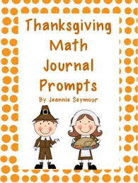 thanksgiving math journal prompts by mrs seymour s tpt
