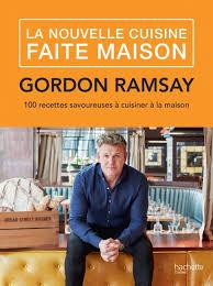 livre cuisine gordon ramsay fait maison par gordon ramsay hachette pratique