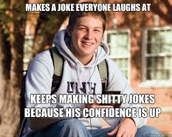 College Guy Meme - college freshman memes quickmeme