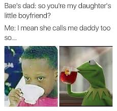 Mean Dad Meme - she calls me daddy too funny pictures daily lol pics