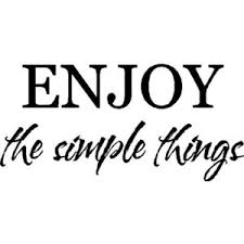 enjoy the simple things entryway wall quotes sayings words