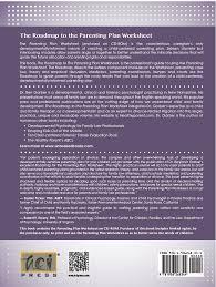 the roadmap to the parenting plan worksheet u2014 unhooked media