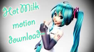 Mmd Meme Download - mmd hot milk meme motion dl by zekonix on deviantart