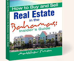 how to buy u0026 sell real estate in the bahamas