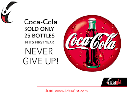 Coca Cola Meme - coca cola wasn t a success when it first launched it took time