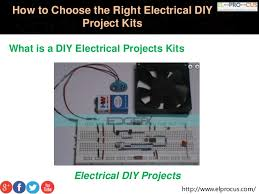 how to select the diy electrical projects kit by engineering students
