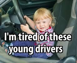 Meme Driver - young drivers meme