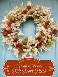 thanksgiving front door decorations fall front porch hymns and verses