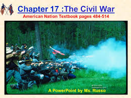 1 chapter 17 the civil warthe civil war american nation textbook