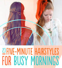 diy hairstyles in 5 minutes 23 five minute hairstyles for busy mornings