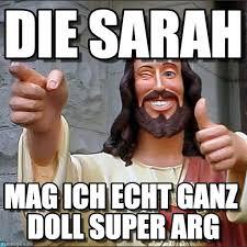 Sarah Memes - die sarah jesus meme on memegen
