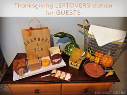 gift ideas for thanksgiving hostess thanksgiving leftovers station east coast creative blog