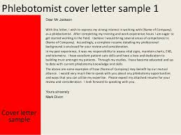 Sample Phlebotomy Resume by Cover Letter Sample Phlebotomist Cover Letter Phlebotomist Cover