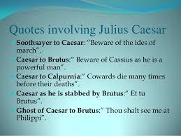 themes in julius caesar quotes julius caesar quotes shakespeare top ten quotes