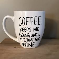 funny coffee mug funny coffee mugs coffee until it s time for wine darn good yarn