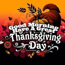 morning a great thanksgiving day pictures photos and