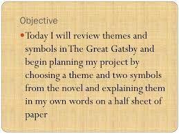 themes and ideas in the great gatsby the great gatsby project ppt video online download